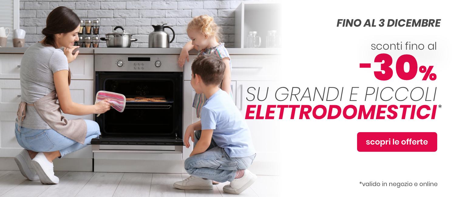 Promo: Speciale Grandi e Piccoli Elettrodomestici