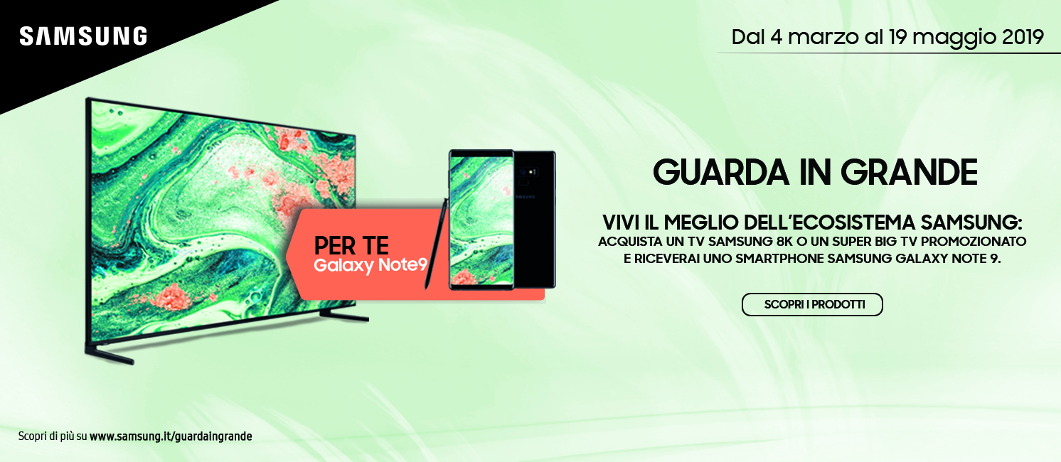 Promo: Samsung - Guarda in grande