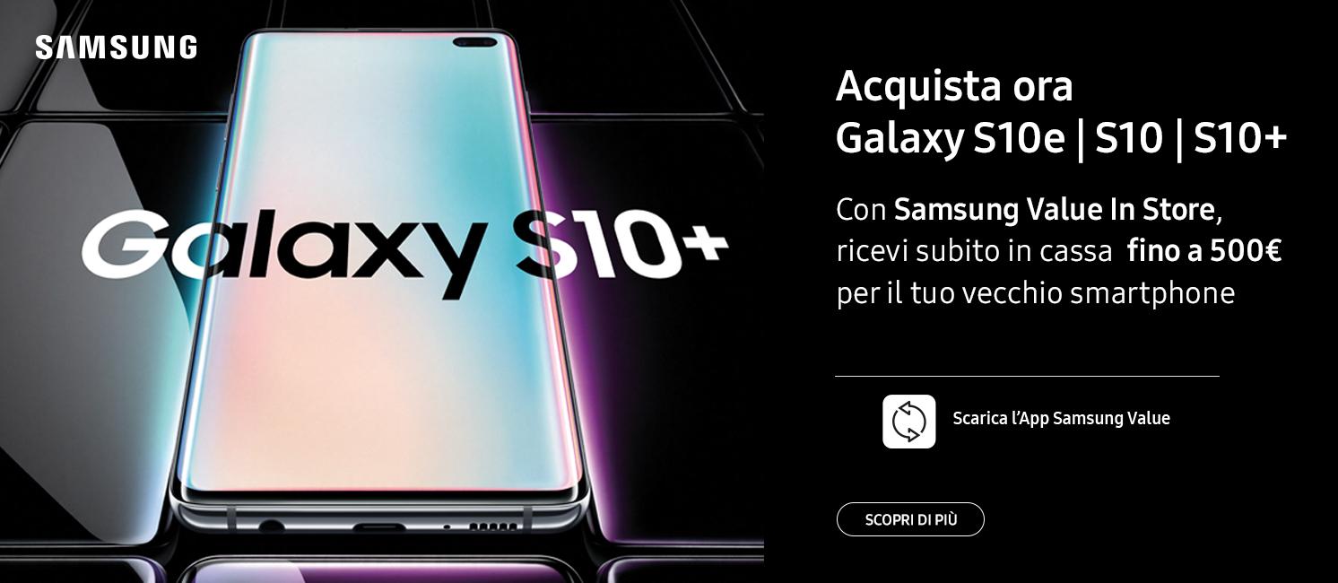 Promo: E' ora di cambiare: Samsung Galaxy S10e, S10 e S10+