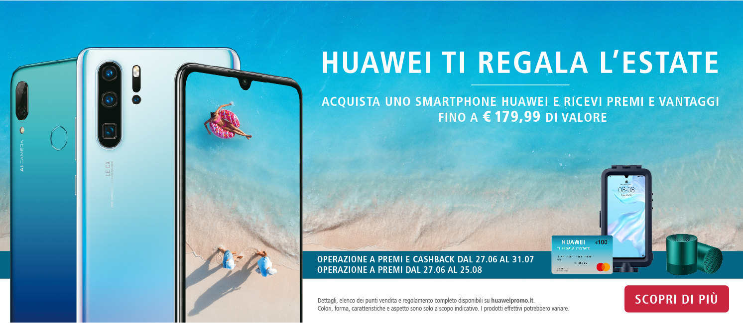 Promo: Huawei ti regala l'estate