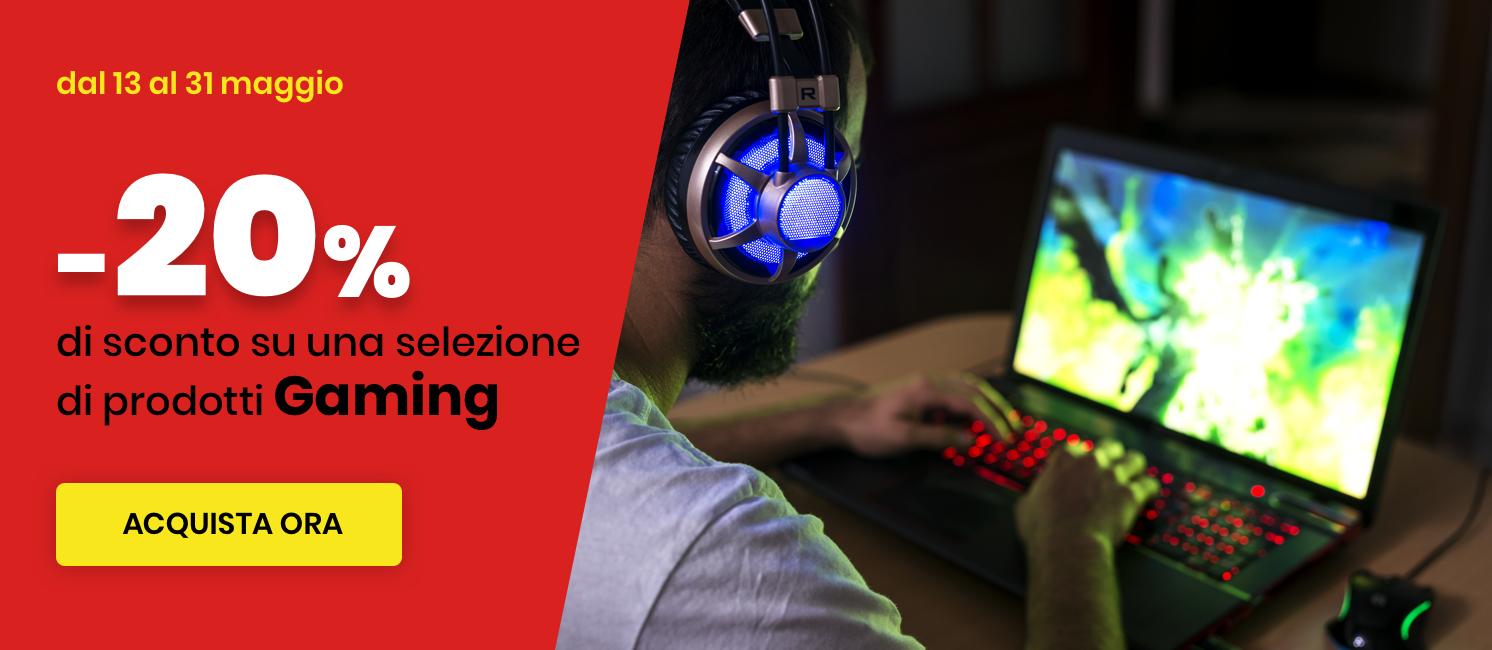 Promo: Speciale sconto 20% Gaming