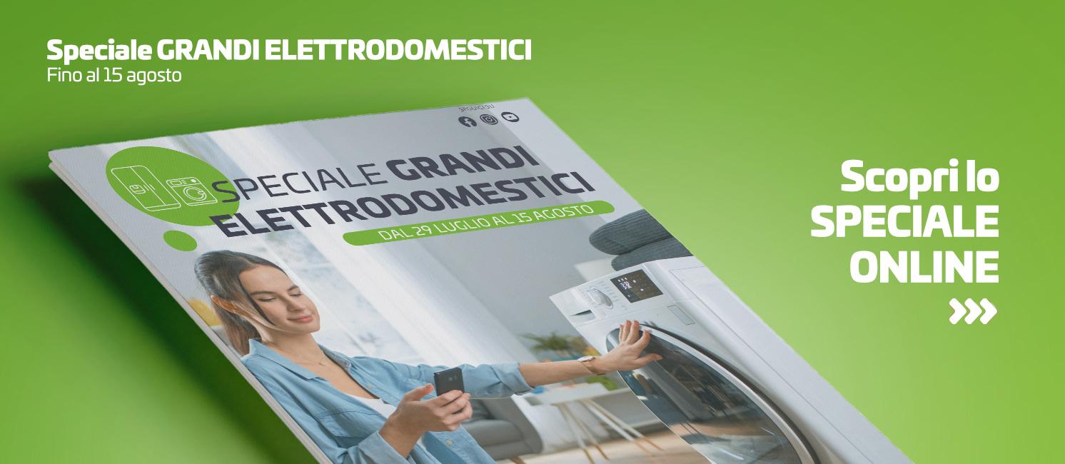 Promo: Speciale Grandi Elettrodomestici