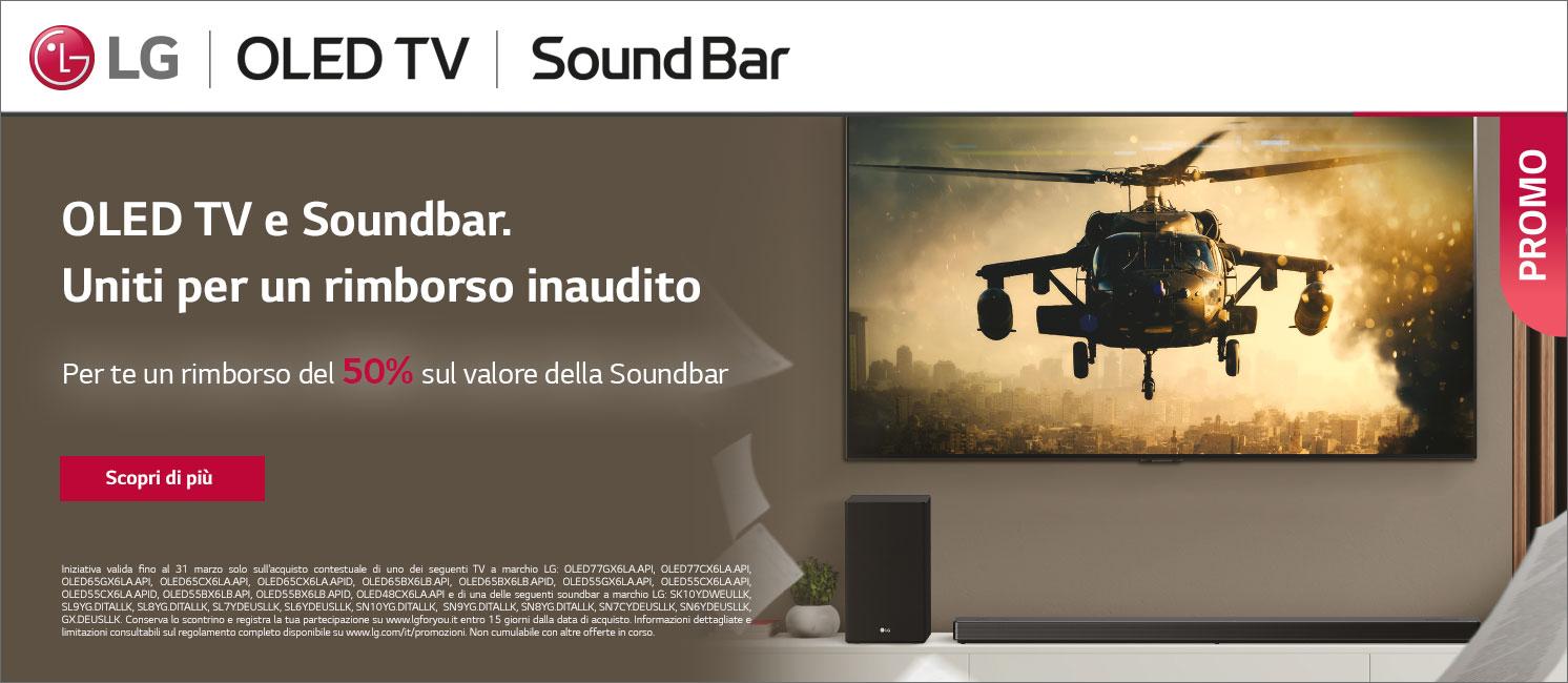 Promo: OLED TV E SOUNDBAR: UNITI PER UN RIMBORSO INAUDITO