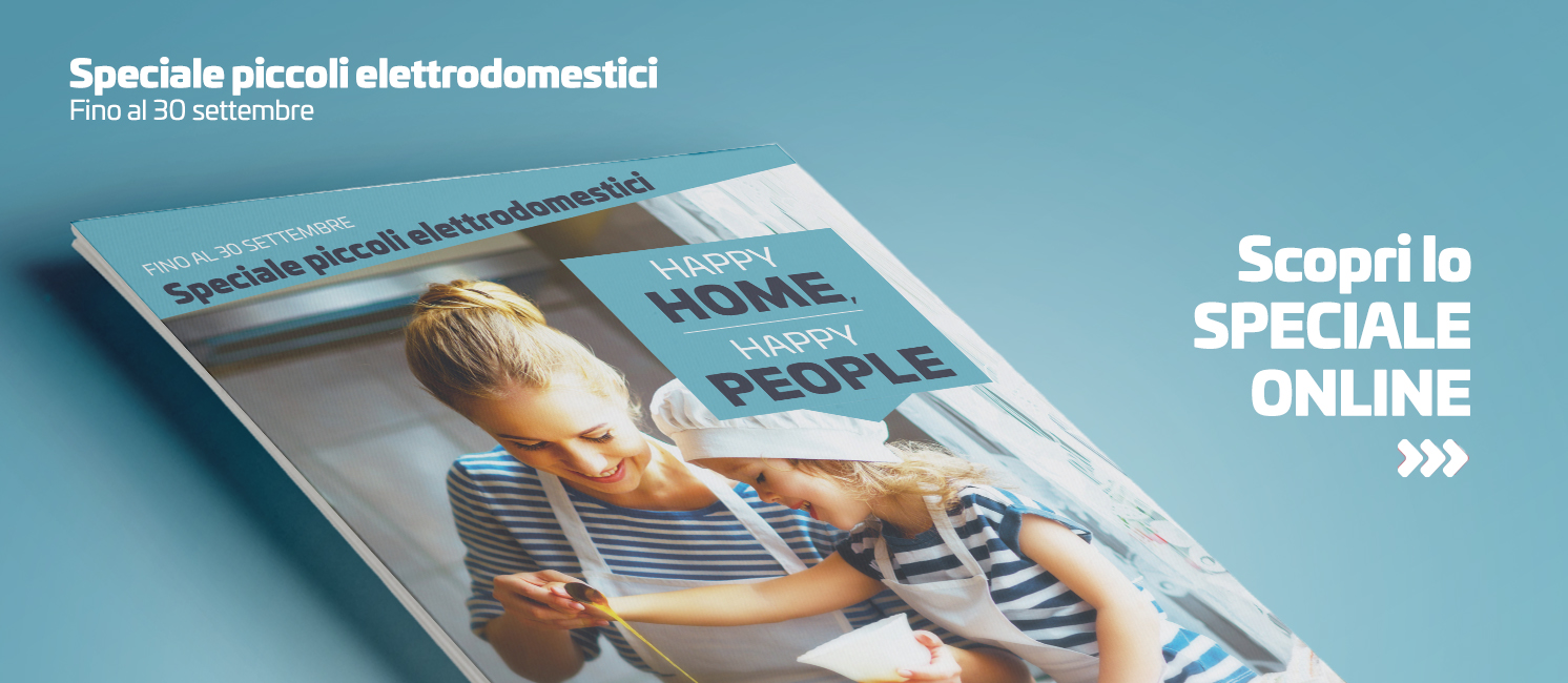 Promo: Speciale Piccoli elettrodomestici: Happy Home, Happy People!
