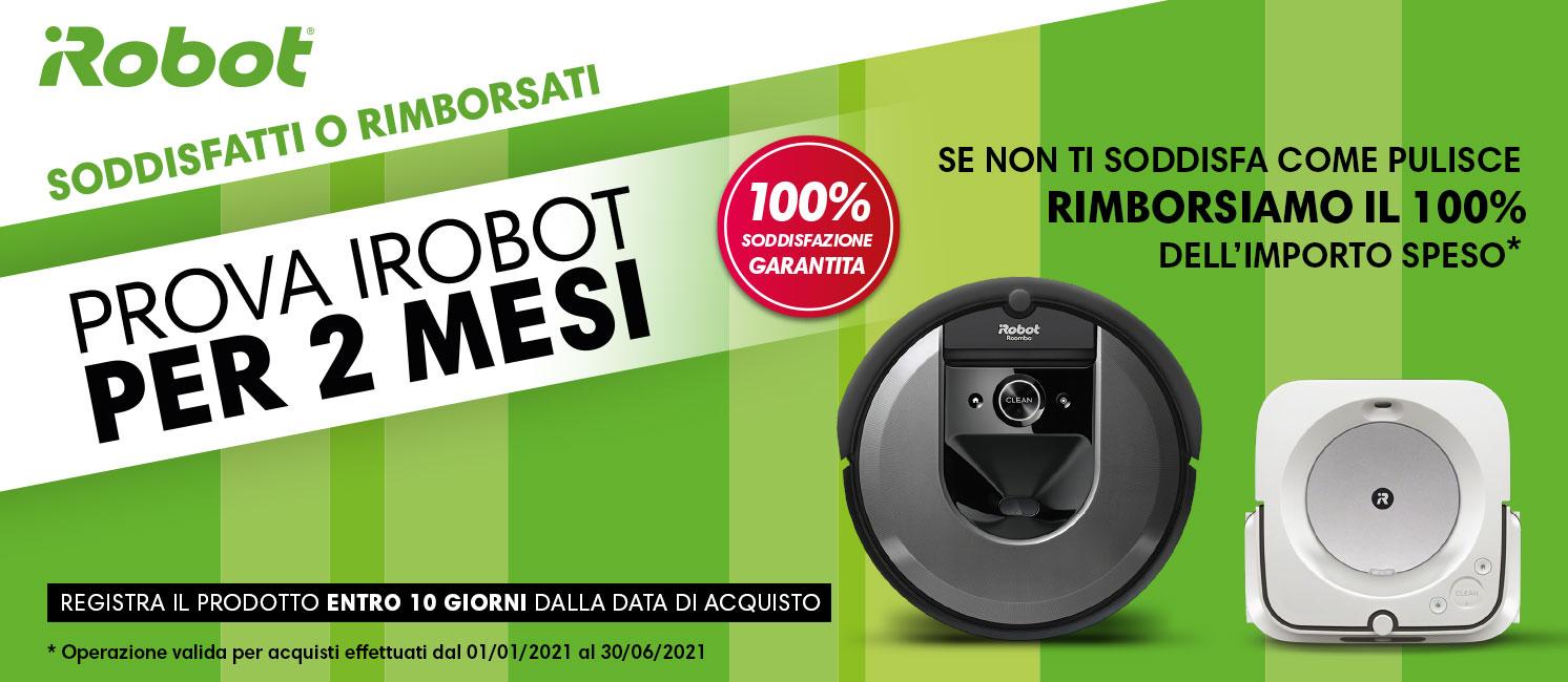 Promo: iRobot: soddisfatti o rimborsati!
