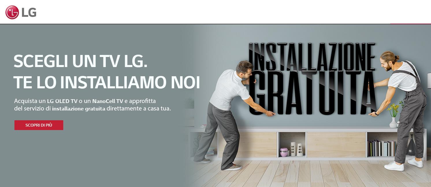 Promo: Scegli un TV LG: L'installazione te la offre LG!