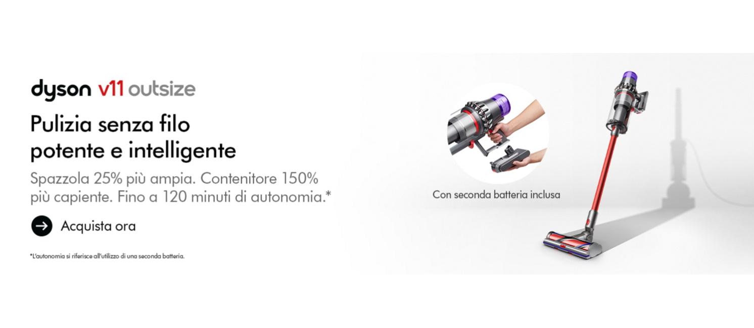 Promo: Dyson V11 Outsize: se lo scegli oggi hai inclusa una seconda batteria!