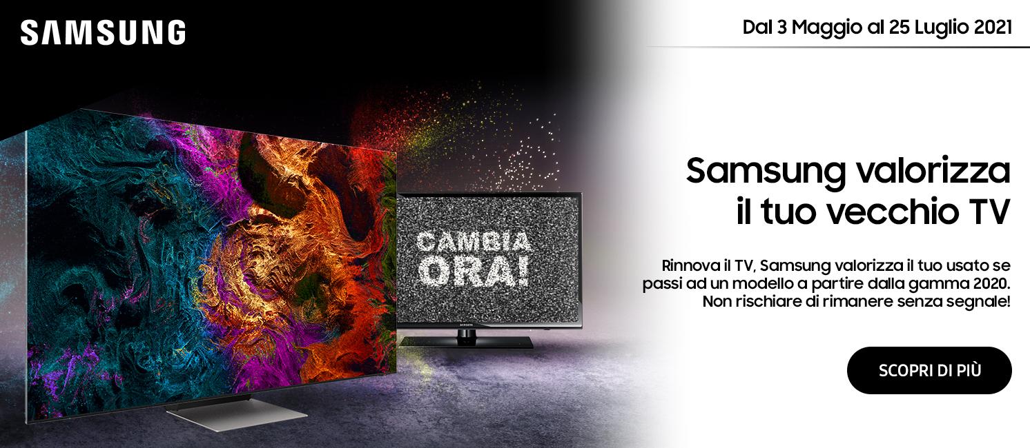 Promo: Samsung valorizza il tuo vecchio TV