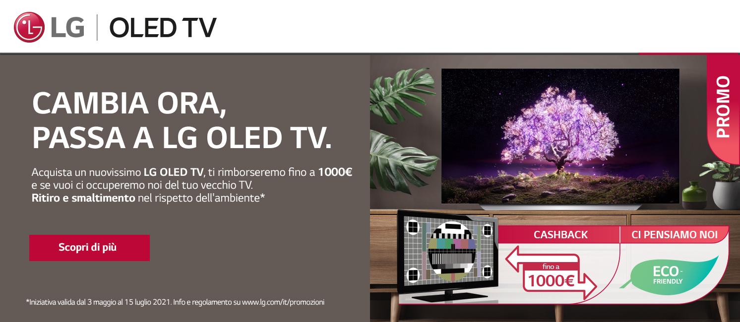 Promo: Cambia ora, passa a LG OLED TV