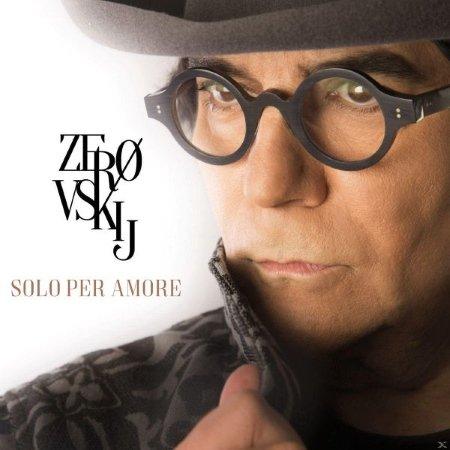 Tattica - Renato Zero / Zerovskij… Solo Per Amore