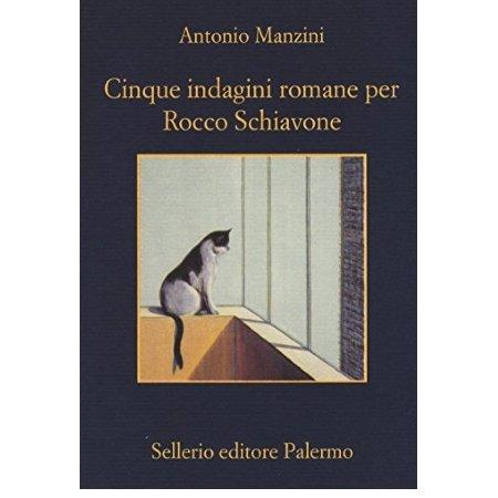 Sellerio - Cinque indagini romane per Rocco Schiavone
