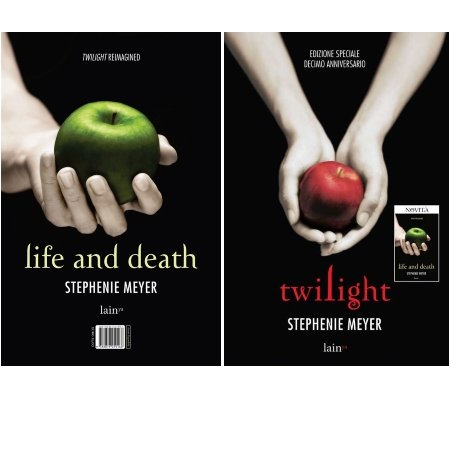 Life And Death / Twilight 2 Libri: Life And Death / Twilight - S.Meyer