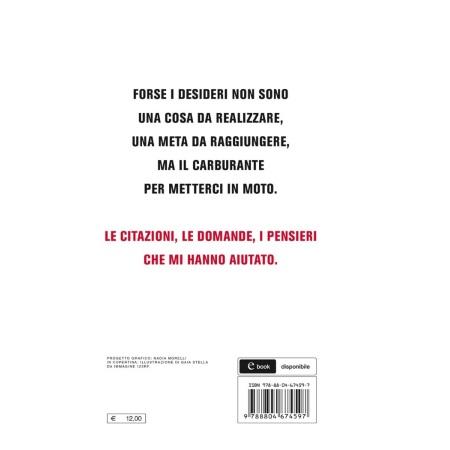 MONDADORI Autore: Fabio Volo - A cosa servono i desideri - F. VOLO