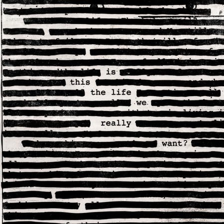 Columbia - Roger Waters / Is This The Life We Really Want?